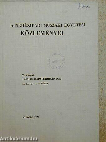 A Nehézipari Műszaki Egyetem közleményei 25/1-2.