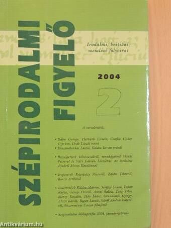 Szépirodalmi figyelő 2004/2.