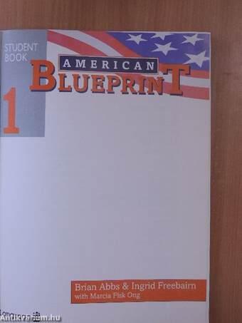 Brian abbs american blueprint student book 1 longman group uk american blueprint student book 1 malvernweather Gallery