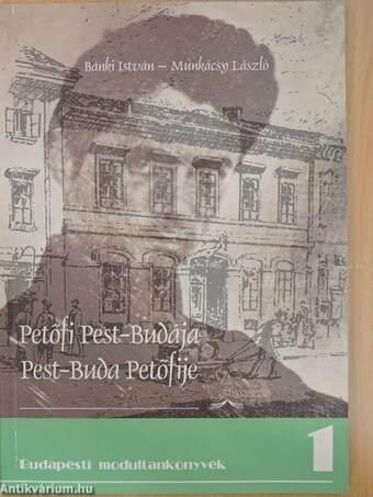 Petőfi Pest-Budája/Pest-Buda Petőfije