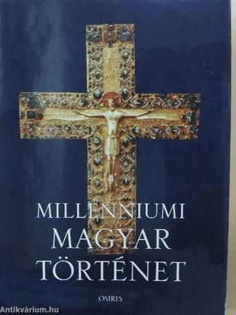 Millenniumi magyar történet