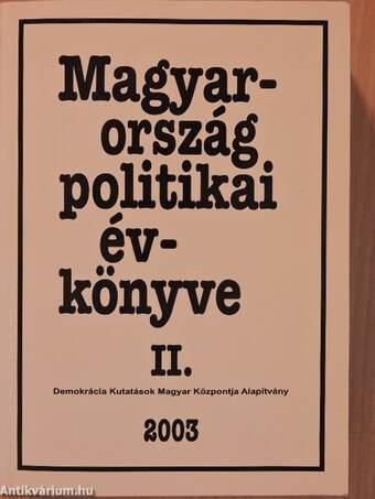 Magyarország politikai évkönyve 2003. II.