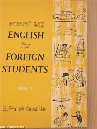 Present Day English for Foreign Students Book 1.
