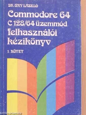 Commodore 64, C128/64 üzemmód felhasználói kézikönyv 1.