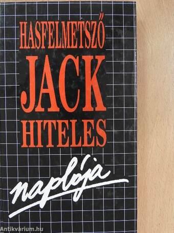 Hasfelmetsző Jack hiteles naplója