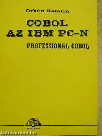 Orbán Katalin: Cobol az IBM PC-n (Novotrade Rt , 1988) - antikvarium hu