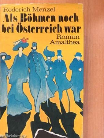 Als Böhmen Noch Bei österreich War