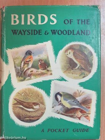 Birds of the Wayside and Woodland