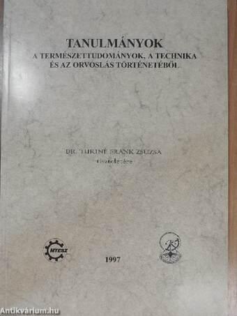 Tanulmányok a természettudományok, a technika és az orvoslás történetéből 1997