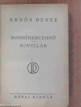 Borsóhercegnő/Novellák (aláírt példány)