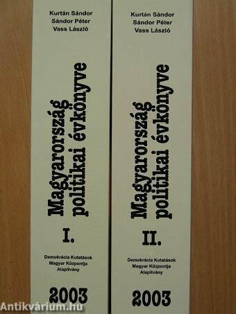 Magyarország politikai évkönyve 2003. I-II.