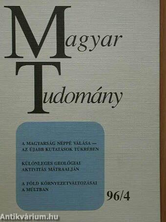 Magyar Tudomány 1996. április