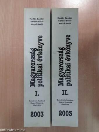Magyarország politikai évkönyve 2003. I-II. - CD-vel