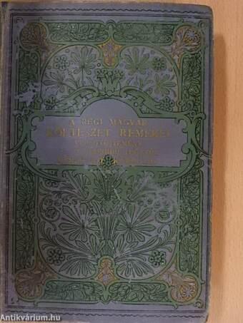 A régi magyar költészet remekei