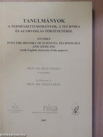 Tanulmányok a természettudományok, a technika és az orvoslás történetéből 2005