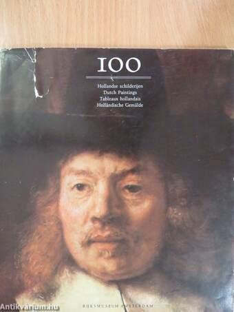 100 Hollandse schilderijen/Dutch Paintings/Tableaux hollandais/Holländische Gemälde