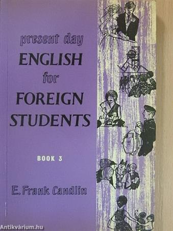 Present Day English for Foreign Students Book 3.