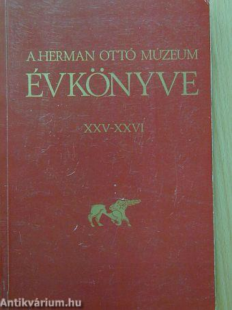 A Herman Ottó Múzeum Évkönyve XXV-XXVI.