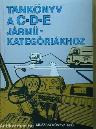 Tankönyv a C-D-E járműkategóriákhoz
