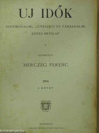 Uj Idők 1904. (nem teljes évfolyam)