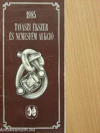 Tavaszi ékszer és nemesfém aukció 1985