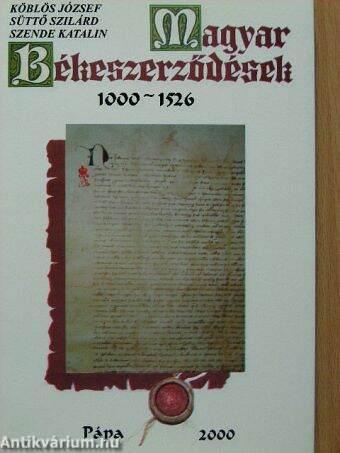 Magyar Békeszerződések 1000-1526