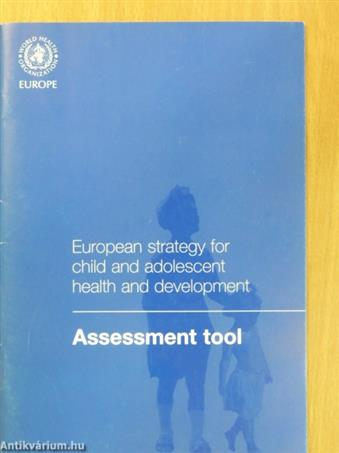 European strategy for child and adolescent health and development