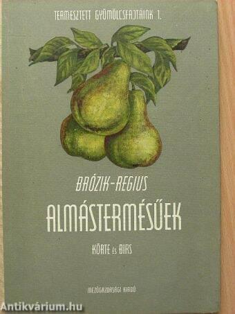 Almástermésűek - Körte és birs
