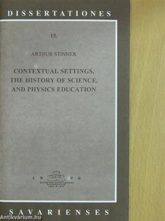 Contextual Settings, the History of Science, and Physics Education