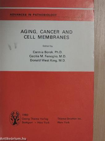 Aging, Cancer and Cell Membranes
