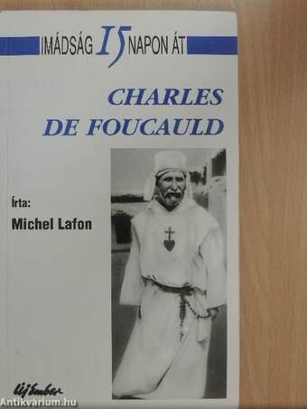 Imádság 15 napon át Charles de Foucauld-val