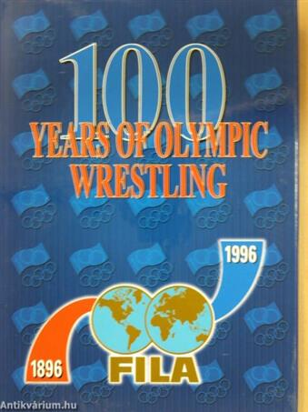 100 Years of Olympic Wrestling