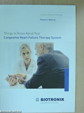 Things to Know About Your Congestive Heart Failure Therapy System