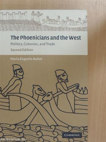 The Phoenicians and the West