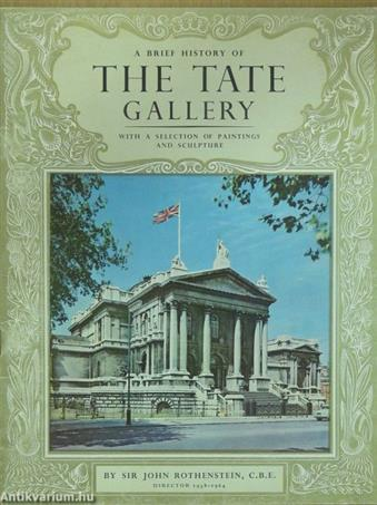 A Brief History of the Tate Gallery