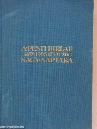 A Pesti Hírlap Nagy Naptára 1935