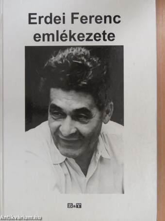 Erdei Ferenc emlékezete (dedikált példány)