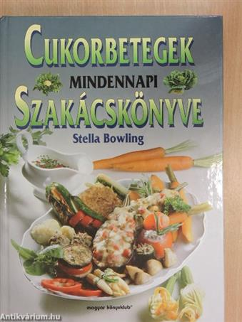 Cukorbetegek mindennapi szakácskönyve