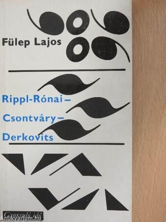 Rippl-Rónai-Csontváry-Derkovits