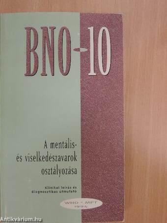 A mentális és viselkedészavarok BNO-10 szerinti osztályozása