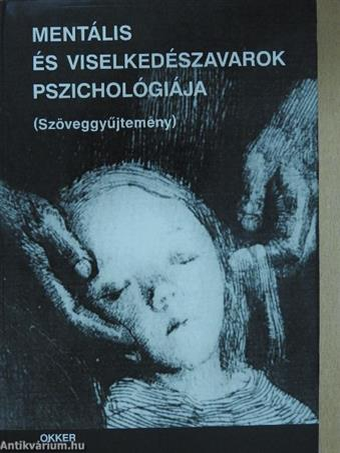 Mentális és viselkedészavarok pszichológiája