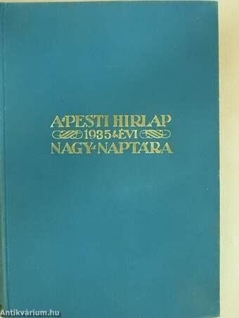 A Pesti Hirlap Nagy Naptára 1935.