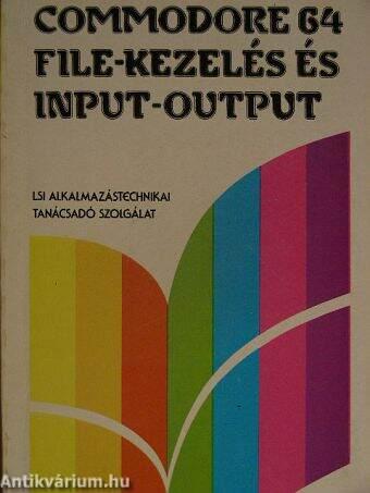 Commodore 64 file-kezelés és input-output