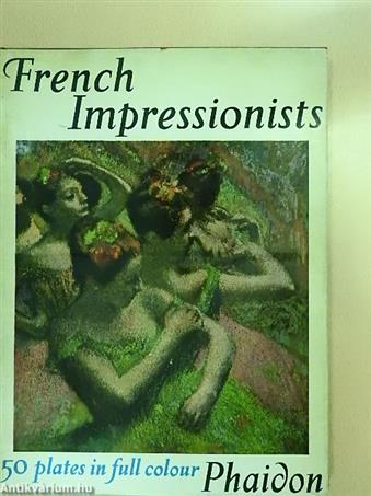 The French Impressionists in Full Colour