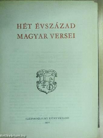 Hét évszázad magyar versei
