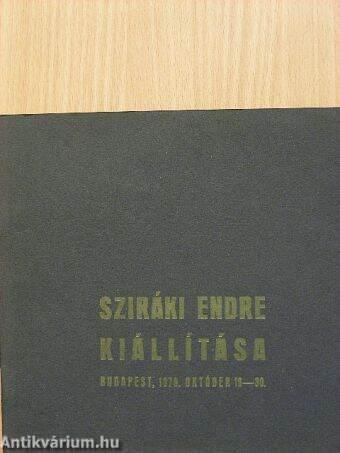 Sziráki Endre Kiállítása