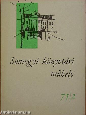 Somogyi-könyvtári műhely 75/2