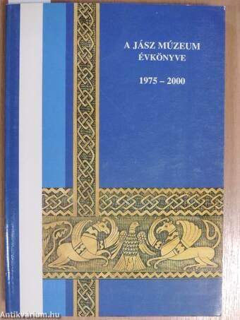 A Jász Múzeum évkönyve 1975-2000