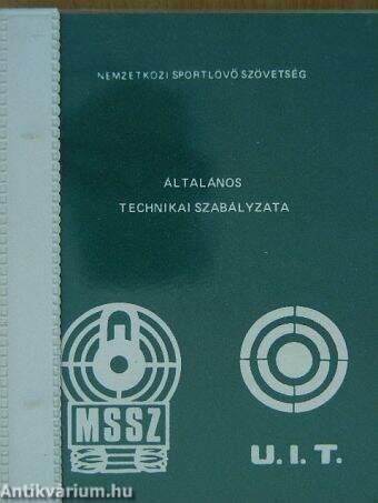 Nemzetközi Sportlövő Szövetség általános technikai szabályzata