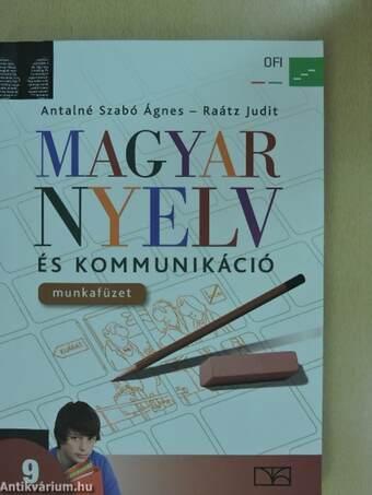Magyar nyelv és kommunikáció 9. - Munkafüzet